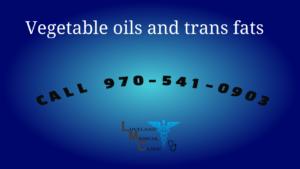Vegetable Oils trans fats damage health