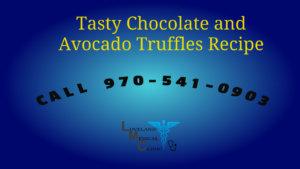 Tasty Chocolate and Avocado Truffles Recipe