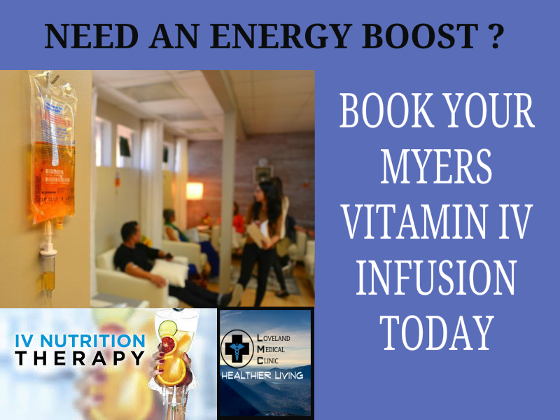 book appointment Myers Cocktail Vitamin IV infusion Loveland Medical Clinic 4105 Plum Creek dr Loveland CO 80538 970-541-0903