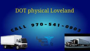 DOT Department of Transportation Physical Loveland Medical Clinic